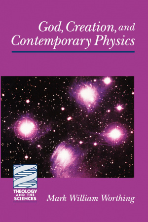 GOD, CREATION AND CONTEMPORARY PHYSICS
