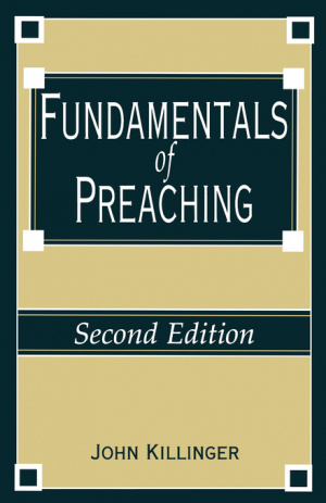 FUNDAMENTALS OF PREACHING