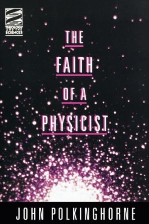 Faith Of A Physicist