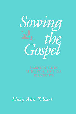 Mark : Sowing the Gospel
