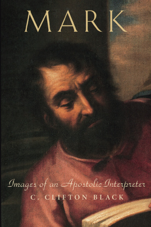 Mark: Images of an Apostlic Interpreter