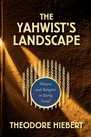 The Yahwist's Landscape