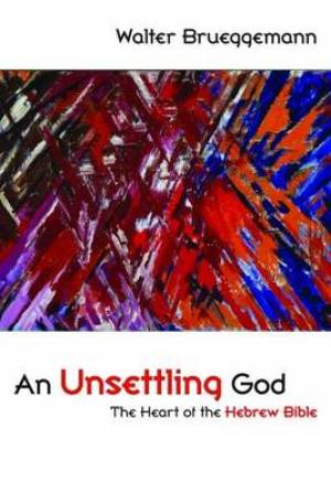An Unsettling God