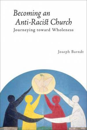 Becoming an Anti-racist Church