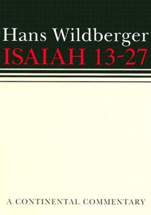 Isaiah 13-27: Continental Commentaries