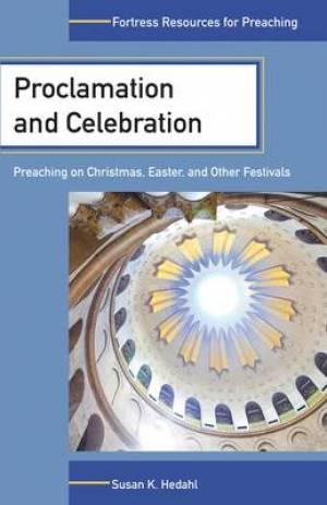 Proclamation and Celebration