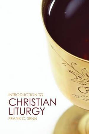 Introduction to Christian Liturgy