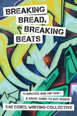 Breaking Bread, Breaking Beats