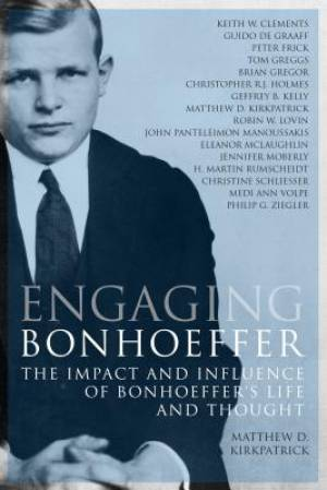 Engaging Bonhoeffer
