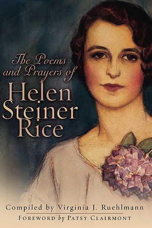 The Prayers and Poems of Helen Steiner Rice