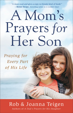 A Mom's Prayers for Her Son