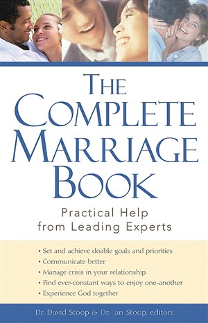 The Complete Marriage Book: Practical Help From Leading Experts