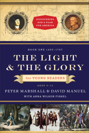 Light and the Glory for Young Readers, the