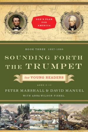 Sounding Forth the Trumpet for Young Readers