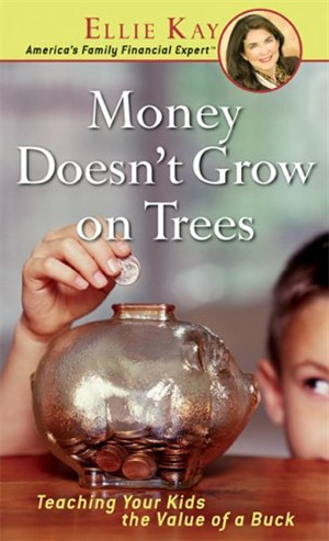 Money Doesn't Grow On Trees: Teaching Your Kids The Value Of A Buck