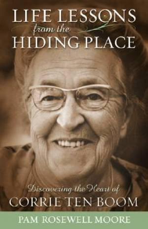 Life Lessons in the Hiding Place