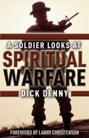 A Soldier Looks at Spiritual Warfare