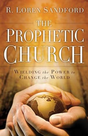 The Prophetic Church
