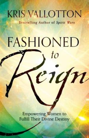 Fashioned to Reign (Hardback)