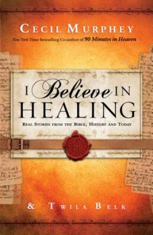 I Believe in Healing