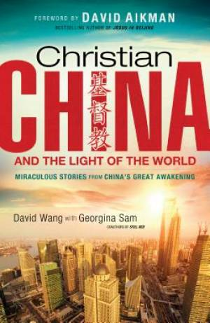 Christian China and the Light of the World