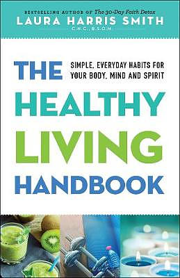 The Healthy Living Handbook
