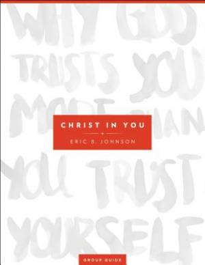 Christ in You Group Guide