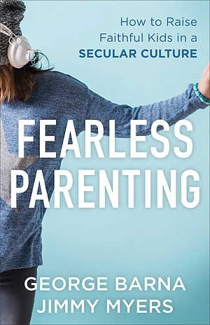 Fearless Parenting