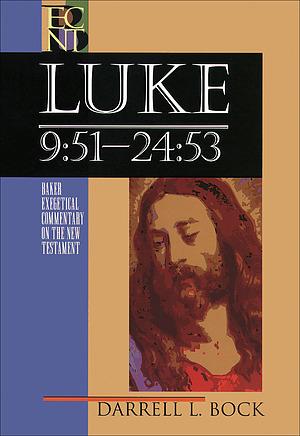 Luke: Baker Exegetical Commentary on the New Testament