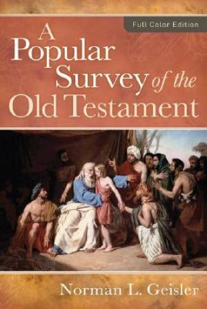 Popular Survey of the Old Testament
