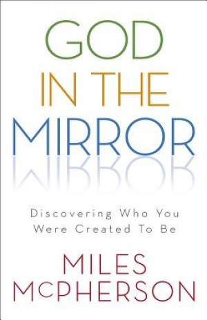 God in the Mirror