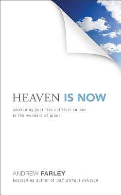 Heaven is Now