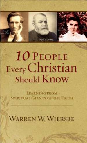 10 People Every Christian Should Know