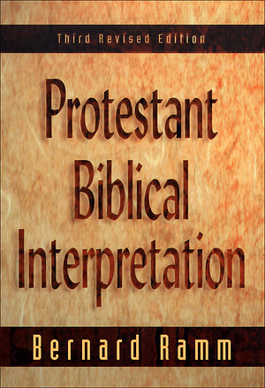 Protestant Biblical Interpretation: A Textbook of Hermeneutics