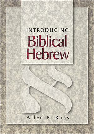 Introducing Biblical Hebrew