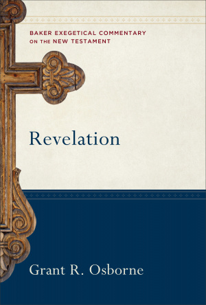 Revelation : Baker Exegetical Commentary