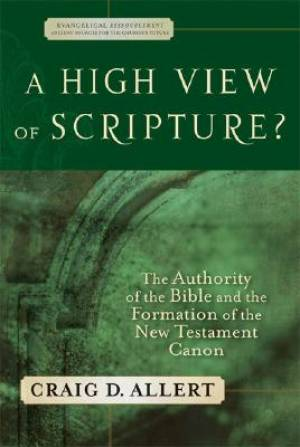 A High View Of Scripture