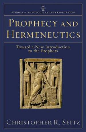 Prophecy And Hermeneutics