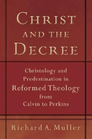 Christ And The Decree Pb