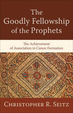 Goodly Fellowship Of The Prophets