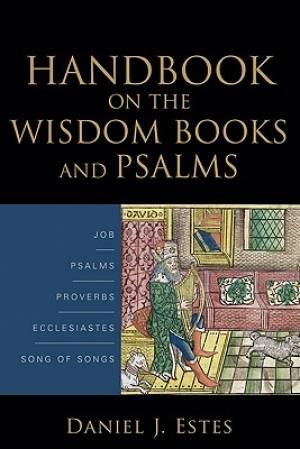 Handbook On The Wisdom Books & Psalms