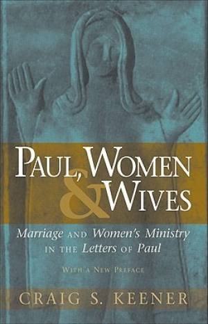 Paul, Women, & Wives