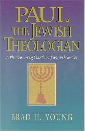 Paul the Jewish Theologian