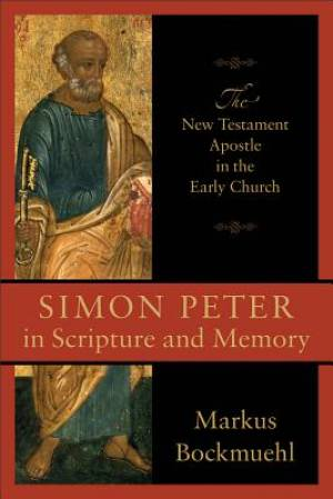 Simon Peter in Scripture and Memory