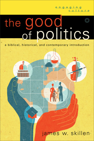The Good of Politics
