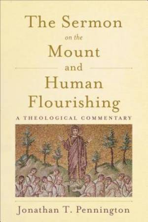 The Sermon on the Mount and Human Flourishing