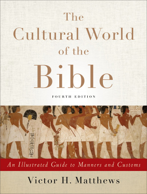 The Cultural World of the Bible