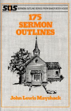 175 Sermon Outlines