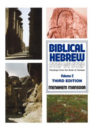 Biblical Hebrew : Step by Step Vol  2