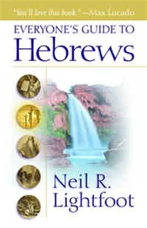 Hebrews: Everyone's Guide to Hebrews
